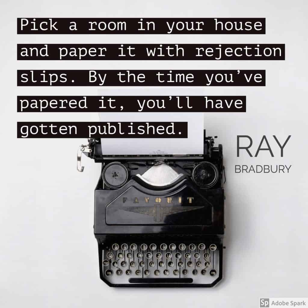 Rejection quote from Ray Bradbury