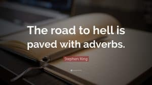 Adverbs quote - Stephen King